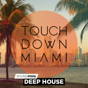 pack-300-soundpool-deephouse-touchdown-miami-int