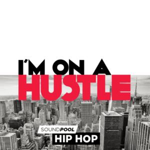 pack-300-soundpool-hiphop-i_m-on-a-hustle-int