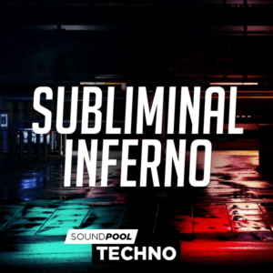 pack-300-soundpool-techno-subliminal-inferno-int